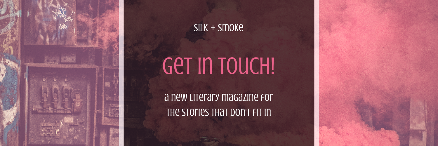 silk + smoke website launch january 14, 2019 fiction _ poetry _ scripts _ creatibe nonfiction (3)