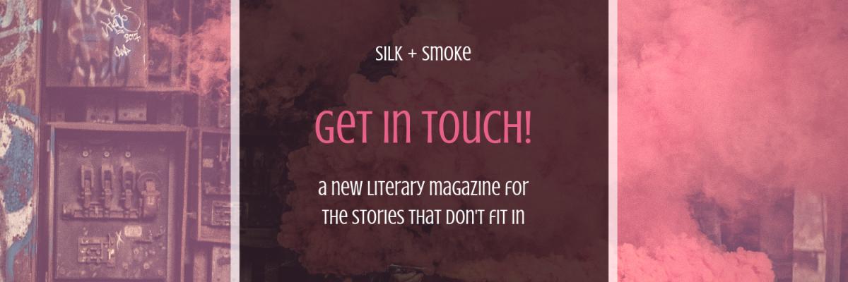 silk + smoke website launch january 14, 2019 fiction _ poetry _ scripts _ creatibe nonfiction (3)